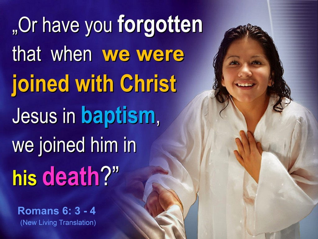baptism - funeral of self who died in christ