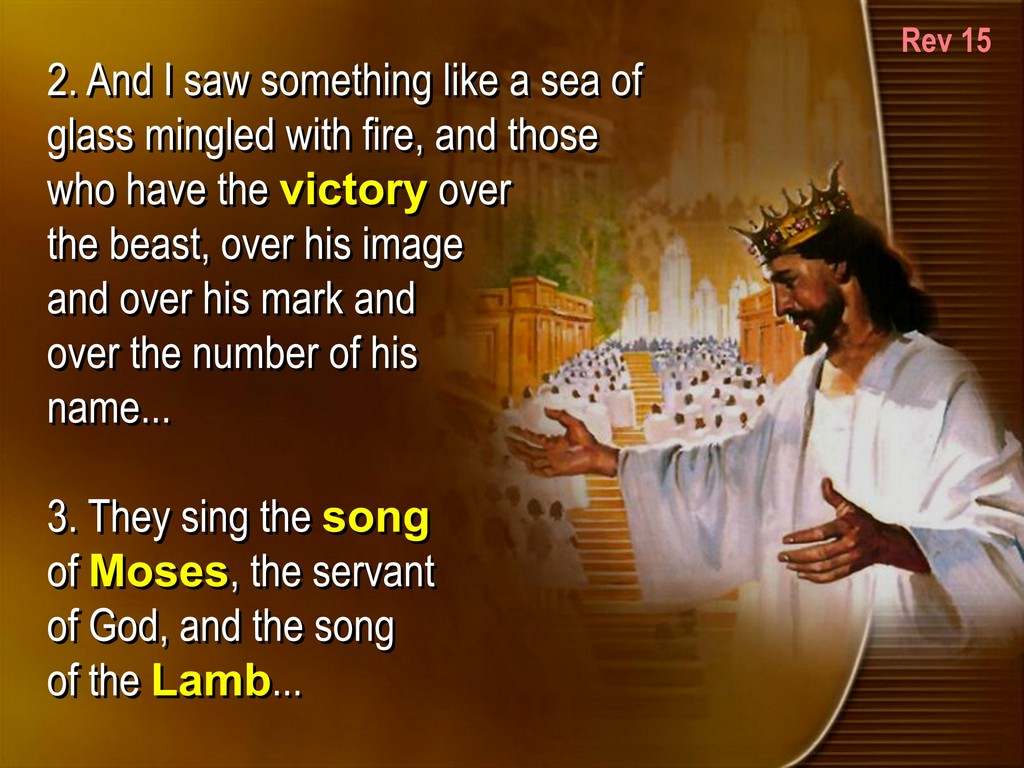 victory in christ, song of moses and lamb