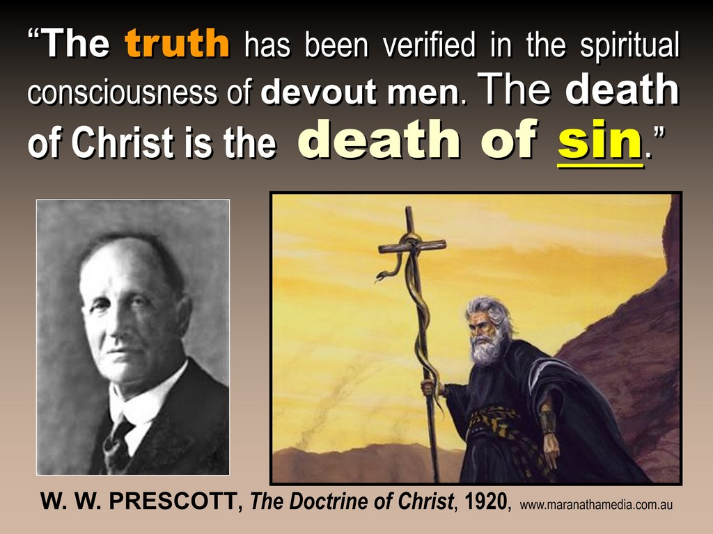 DEATH OF CHRIST IS THE DEATH OF SIN, WW PRESCOTT