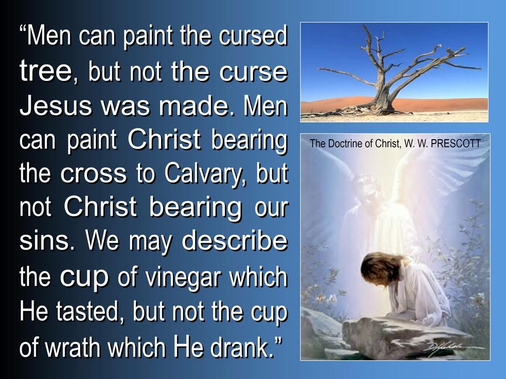 ww prescott on christ curse
