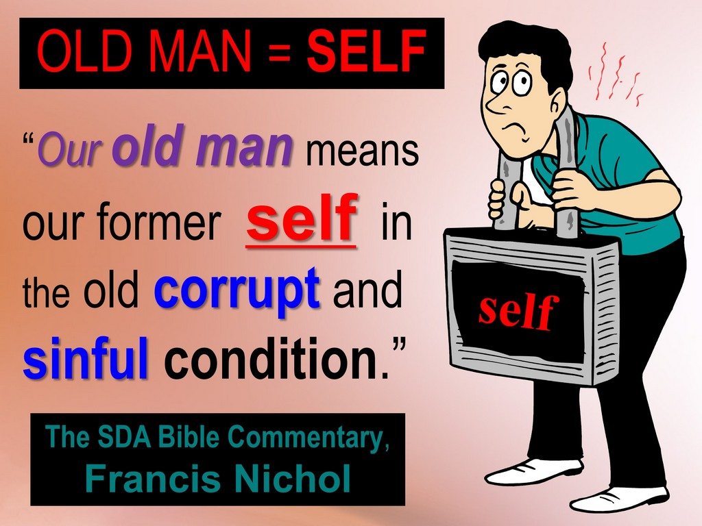 old man means old self, romans 6