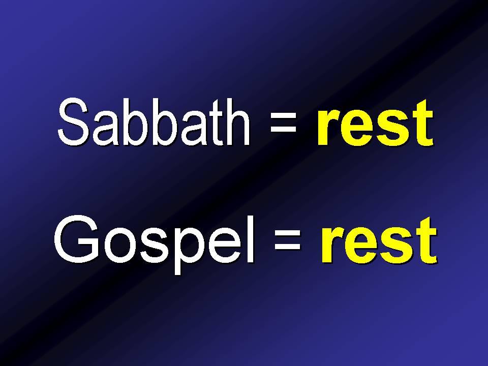 Sabbath and the Gospel