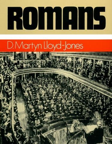 ROMANS - MARTYN LLOYD JONES - AUDIO SERMON ON IN CHRIST MOTIF