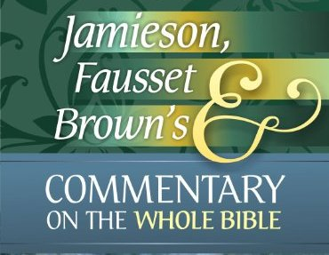 Jamieson, Faussett and Brown Commentary